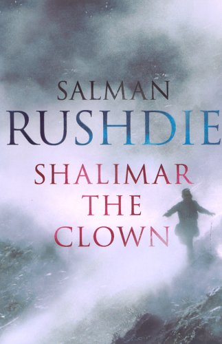 Shalimar the Clown: Rushdie, Salman