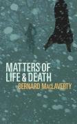 9780224077859: Matters of Life and Death