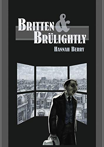 9780224077903: Britten and Brulightly