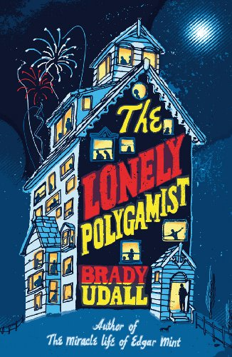 9780224078054: The Lonely Polygamist: A Novel (First Edition)