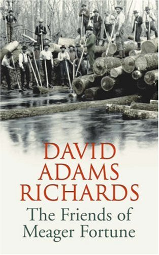 9780224078153: The Friends of Meager Fortune. David Adams Richards