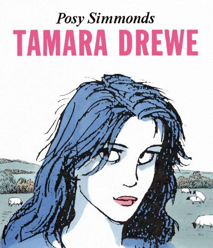 9780224078160: Tamara Drewe