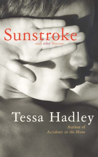 9780224078214: SUNSTROKE AND OTHER STORIES