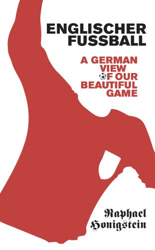 9780224080132: Englischer Fussball: A German View of Our Beautiful Game