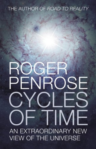 9780224080361: Cycles of Time: An Extraordinary New View of the Universe