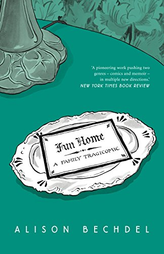Fun Home: A Family Tragicomic (Paperback): Alison Bechdel