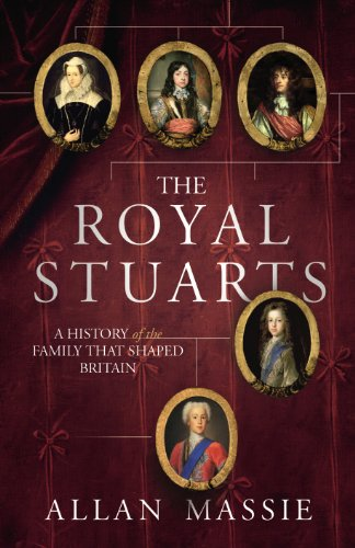 9780224080644: The Royal Stuarts: A History of the Family That Shaped Britain