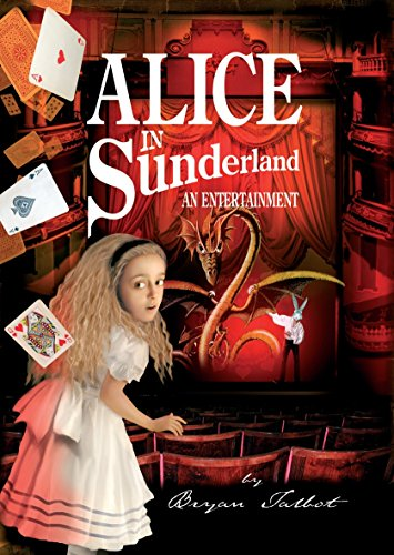 9780224080767: Alice in Sunderland: An Entertainment