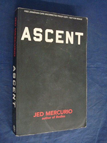 9780224081306: Ascent