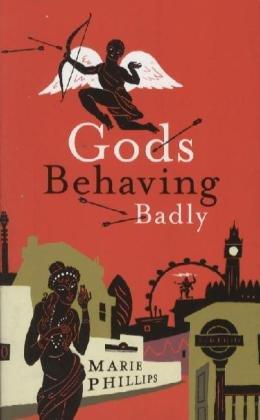 9780224081320: Gods Behaving Badly
