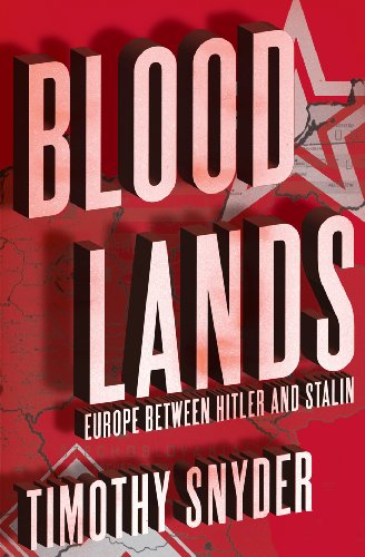 9780224081412: Bloodlands: Europe Between Hitler and Stalin