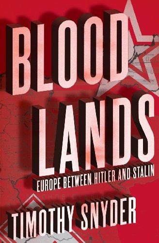 9780224081412: Bloodlands: Europe Between Hitler and Stalin
