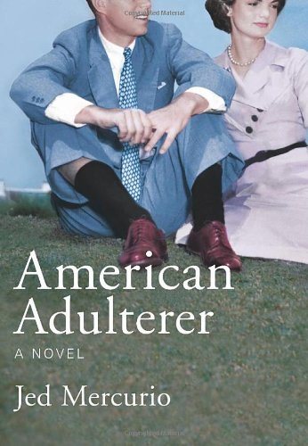 9780224081566: American Adulterer