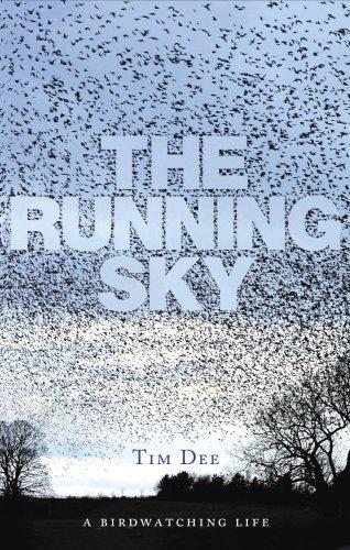9780224081986: The Running Sky: A Bird-watching Life