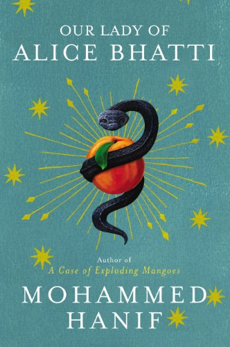 9780224082051: Our Lady of Alice Bhatti