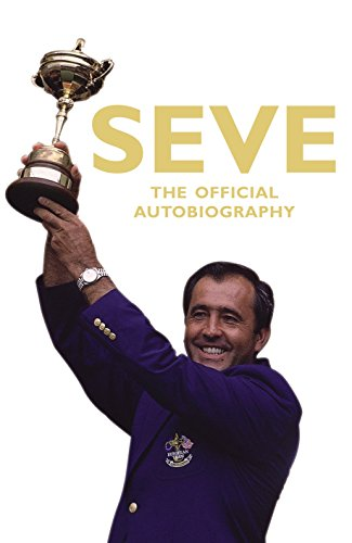 9780224082563: Seve: The Official Autobiography