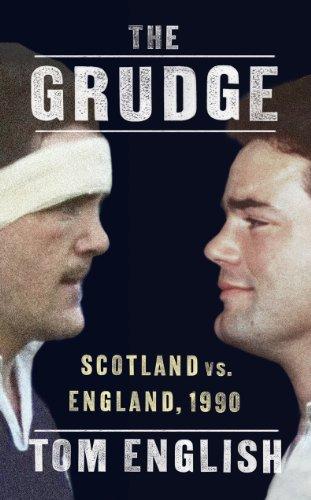 9780224082761: The Grudge: Scotland vs. England, 1990