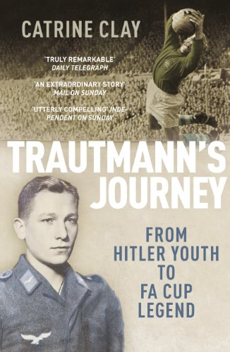 9780224082891: Trautmann's Journey: From Hitler Youth to Fa Cup Legend