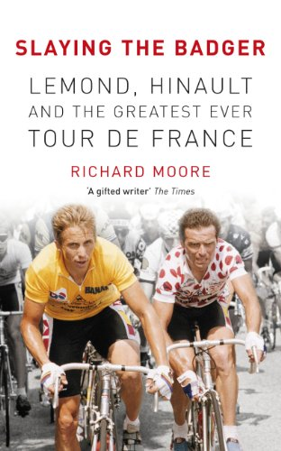 9780224082907: Slaying the Badger: LeMond, Hinault and the Greatest Ever Tour de France
