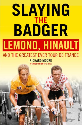 9780224082914: Slaying the Badger: LeMond, Hinault and the Greatest Ever Tour de France