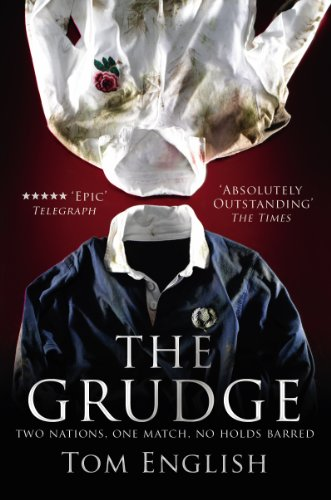9780224083218: The Grudge: Two Nations, One Match, No Holds Barred