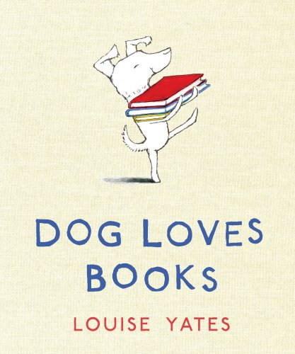 9780224083577: Dog Loves Books