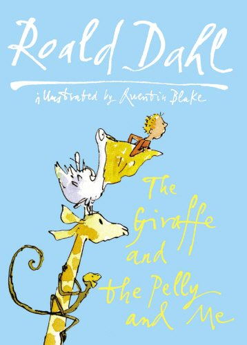9780224083904: The Giraffe and the Pelly and Me