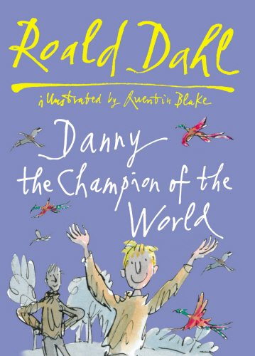 9780224083911: Danny, The Champion Of The World