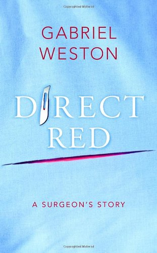9780224084390: Direct Red: A Surgeon's Story