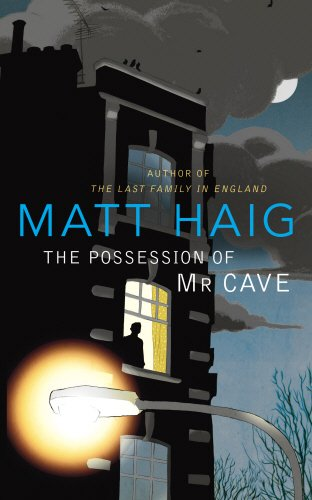 9780224084925: The Possession of Mr Cave