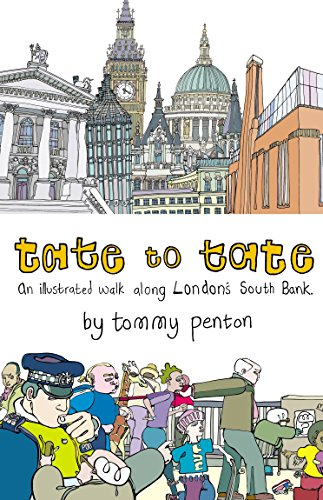 9780224085151: Tate to Tate: A Walk along London's South Bank