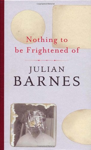 9780224085236: Nothing to Be Frightened of