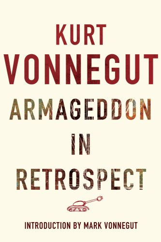 9780224085397: Armageddon in Retrospect: And Other New and Unpublished Writings on War and Peace