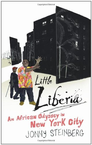 9780224085663: Little Liberia: An African Odyssey in New York City