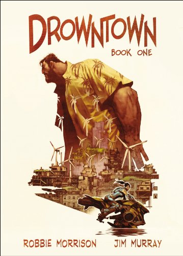 9780224085878: Drowntown: Book One
