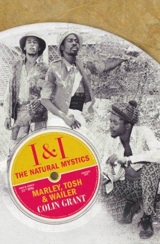 9780224086080: I & I: The Natural Mystics: Marley, Tosh and Wailer
