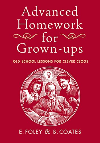 Advanced Homework for Grown-ups: Foley, E.; Coates, B.