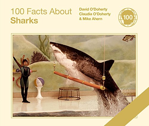 9780224086769: 100 Facts About Sharks