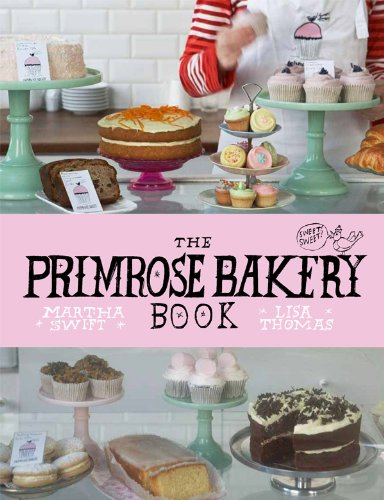 9780224086882: The Primrose Bakery Book