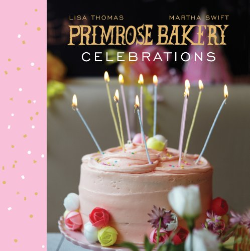 9780224086912: Primrose Bakery Celebrations