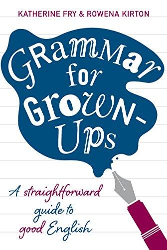 9780224087018: Grammar for Grown-ups