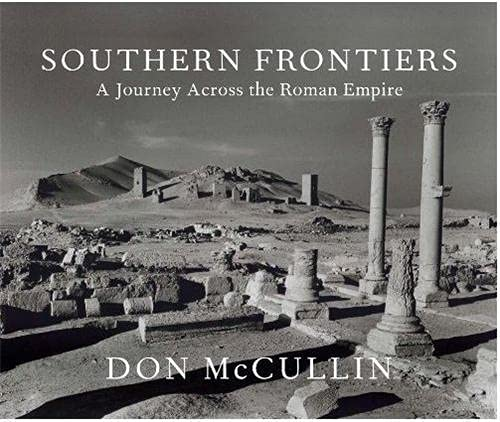 9780224087087: Southern Frontiers: A Journey Across The Roman Empire