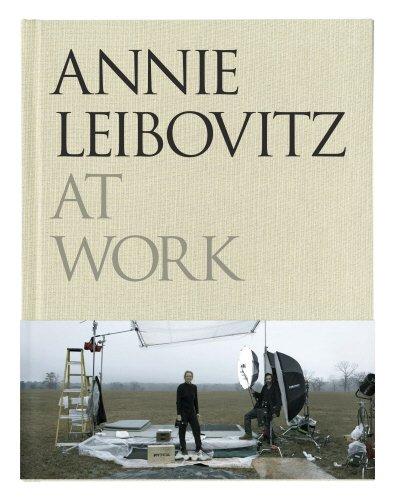 9780224087575: Annie Leibovitz at Work