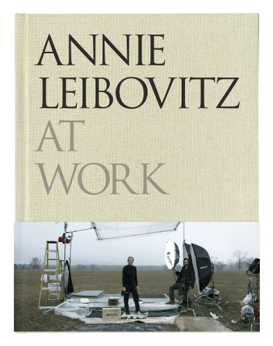 9780224087575: Annie Leibovitz at Work