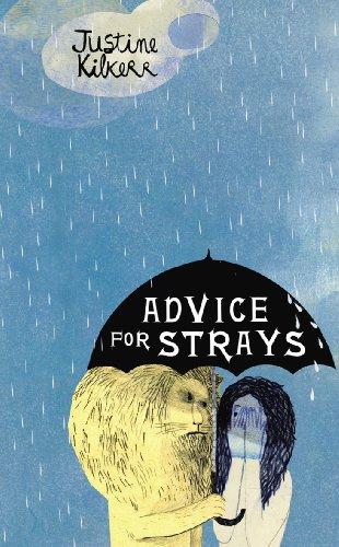 9780224087667: Advice for Strays