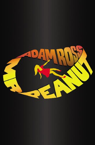Mr. Peanut SIGNED LINED DATED: Adam Ross