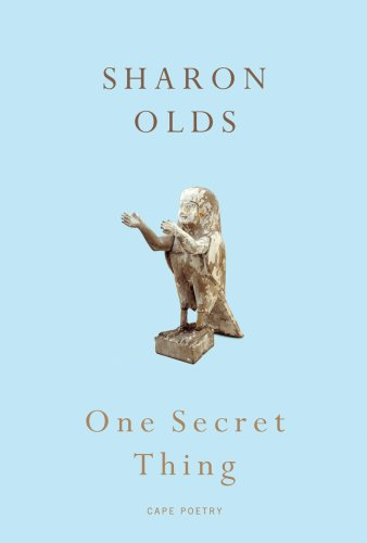 One Secret Thing: Olds, Sharon