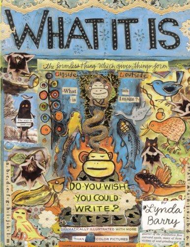 9780224087872: What It Is. [By Lynda Barry]