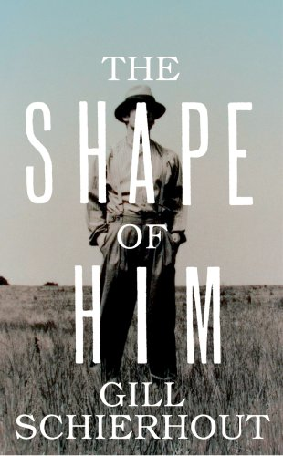 9780224088886: The Shape of Him