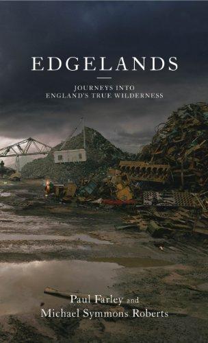 9780224089029: Edgelands: Journeys into England's True Wilderness